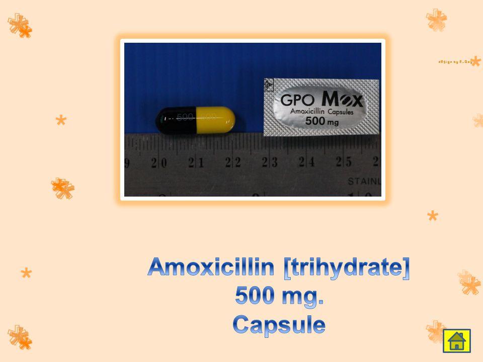 Amoxicillin [trihydrate] 500 mg. Capsule